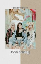 not today 》bts by -zipgrizz