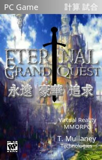 Eternal Grand Quest - Watty's 2017