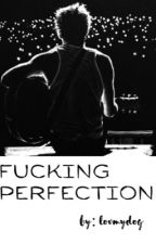 Fuck perfection n.h by lovmydog