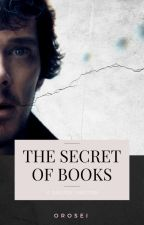 THE SECRET OF BOOKS by Orosei