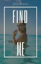 find me // jailey [texting]  by mymindrew