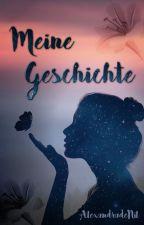 Meine Geschichte by AlexandradeNil
