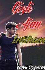 Gizli Ajan - İntikam  by Fahriozcimen
