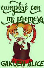 Cumpliré con Mi Promesa『Gakuen Alice』|finalizada by _Lizz_17