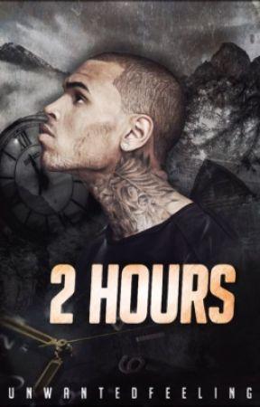 2 Hours by unwantedfeeling