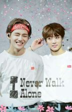 I Never Walk Alone : Vkook by Bunnyykook