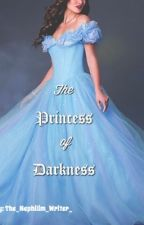 The Princess of Darkness by The_Nephilim_Writer_