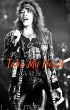 Take My Hand (A Jon Bon Jovi Story) by TWDJoviGirl