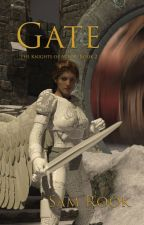 Gate (Knights of Av'lor - Book 2) by SamRook9
