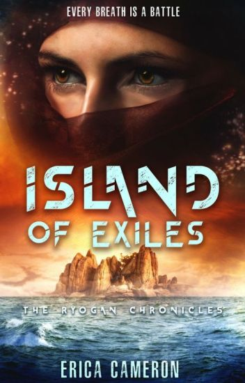 Island of Exiles by Erica Cameron - Chapter 1 to 11