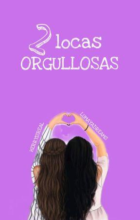 Dos locas orgullosas by lumayadreams
