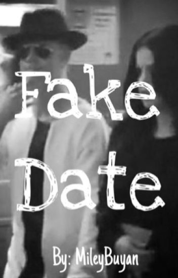 Fake Date (Justin Bieber Fan Fiction)