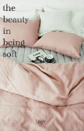 the beauty in being soft by localravioli