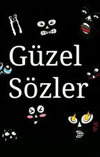 GÜZEL SÖZLER by huzurruykuu2088