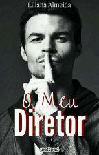 O Meu Diretor  by Grier_Layes