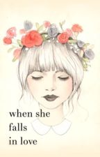 When She Falls In Love by livingood