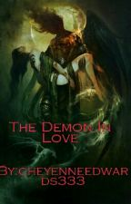 The Demon In Love by cheyenneedwards333
