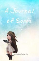 A Journal of Sorts by VestalofWind-