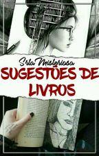 Sugestões De Livros  by SrtaMisteriosaS2