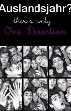 Auslandsjahr? There's only One Direction by JanaYeah
