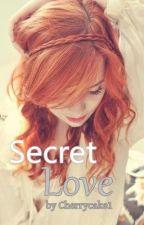 Secret Love (One Direction Fanfiction) *Slow Updates* by Cherrycake1