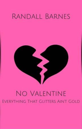 No Valentine by RandallBarnes