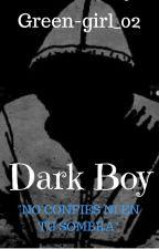 Dark Boy by green-girl_02