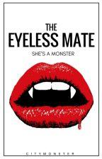 The Eyeless Mate by CityMonster