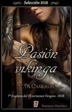 Pasión Vikinga [Publicada por Ediciones B] by Tequila213