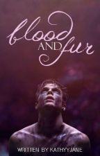 Blood and Fur (BoyxBoy) by kathyyjane
