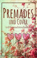 Premades und Cover by xxHimmelstochterxx