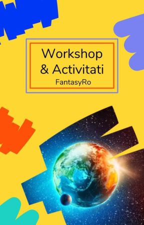 Workshop și activități by FantasyRo