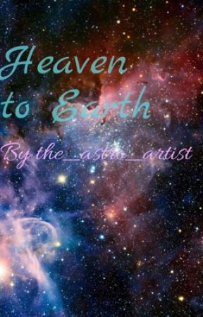 Heaven to Earth by The_Astro_Artist