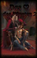 Das ♡ des Fürsten (Band 2) by zarris_crosszeria