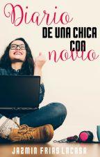 Diario de una chica con novio. by JazmnFriasLacasa
