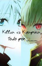 Killua vs Kurapika, todo por ____ by Kotori-Zoldyck