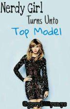 Nerdy Girl Turns Unto Top Model by Gyryl_Yunys
