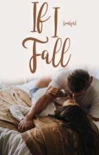 If I Fall by bookqirl