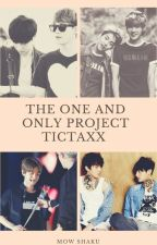 The one and only project TicTaxx [TERMINÉE] by MowShaku