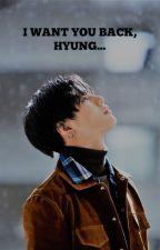 I want you back, hyung... | OnTae by jiwontaem