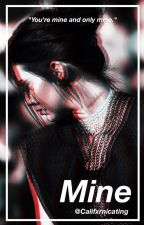 Mine { Y/N + Kendall Jenner AU } by Califxrnicating