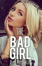 The Bad Girl by XmysterysmileX