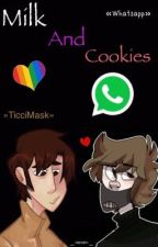 Milk And Cookies »TicciMask« •WhatsApp• by _-seven-_
