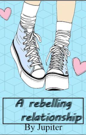 A Rebelling Relationship (UNDER CONSTRUCTION/ON HIATUS) by nightcoreFNAFfan