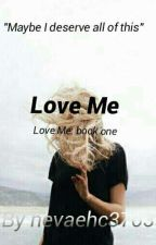 Love Me by nevaehc3703