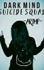 Dark Mind-Suicide Squad by -AriMP-