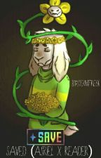 Saved (Asriel X Reader) by Stormfire06