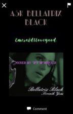 Ask Bellatrix Black by EmeraldCLovegood