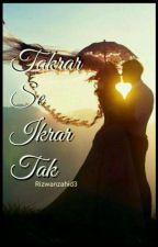 Takrar se Ikrar Tak by RizwanZahid3