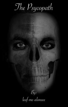 The Psychopath (American horror story fanfiction) by leaf-me-aloneee